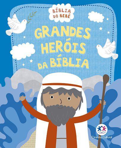 Grandes Heróis da Bíblia