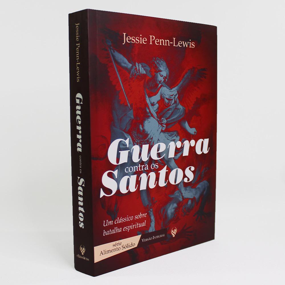Guerra Contra Os Santos | Jessie Penn-Lewis