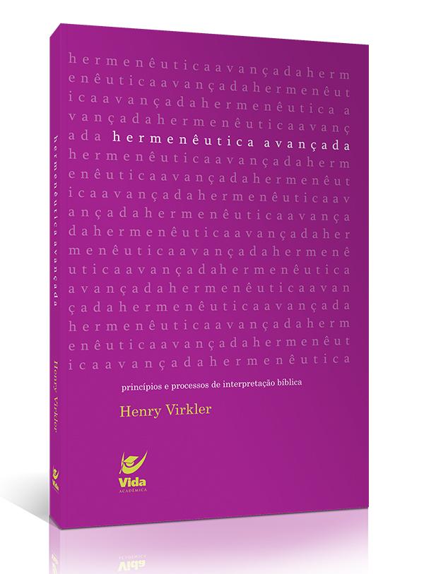 Hermenêutica Avançada | Henry Virkler