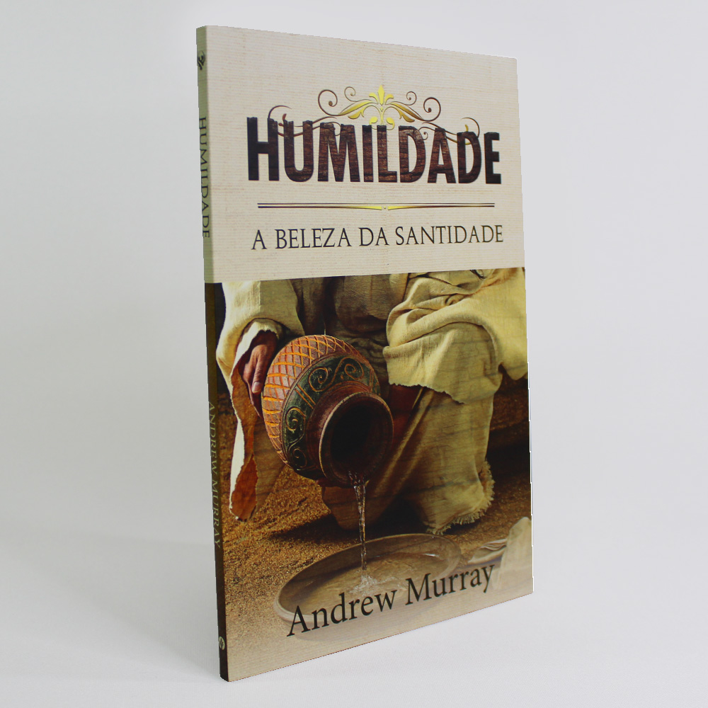 Humildade | A Beleza da Santidade | Andrew Murray
