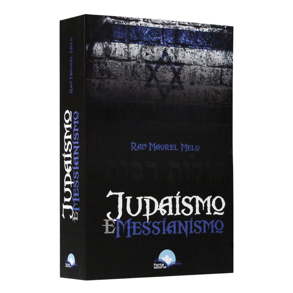 Judaísmo e Messianismo | Rav. Maorel Melo