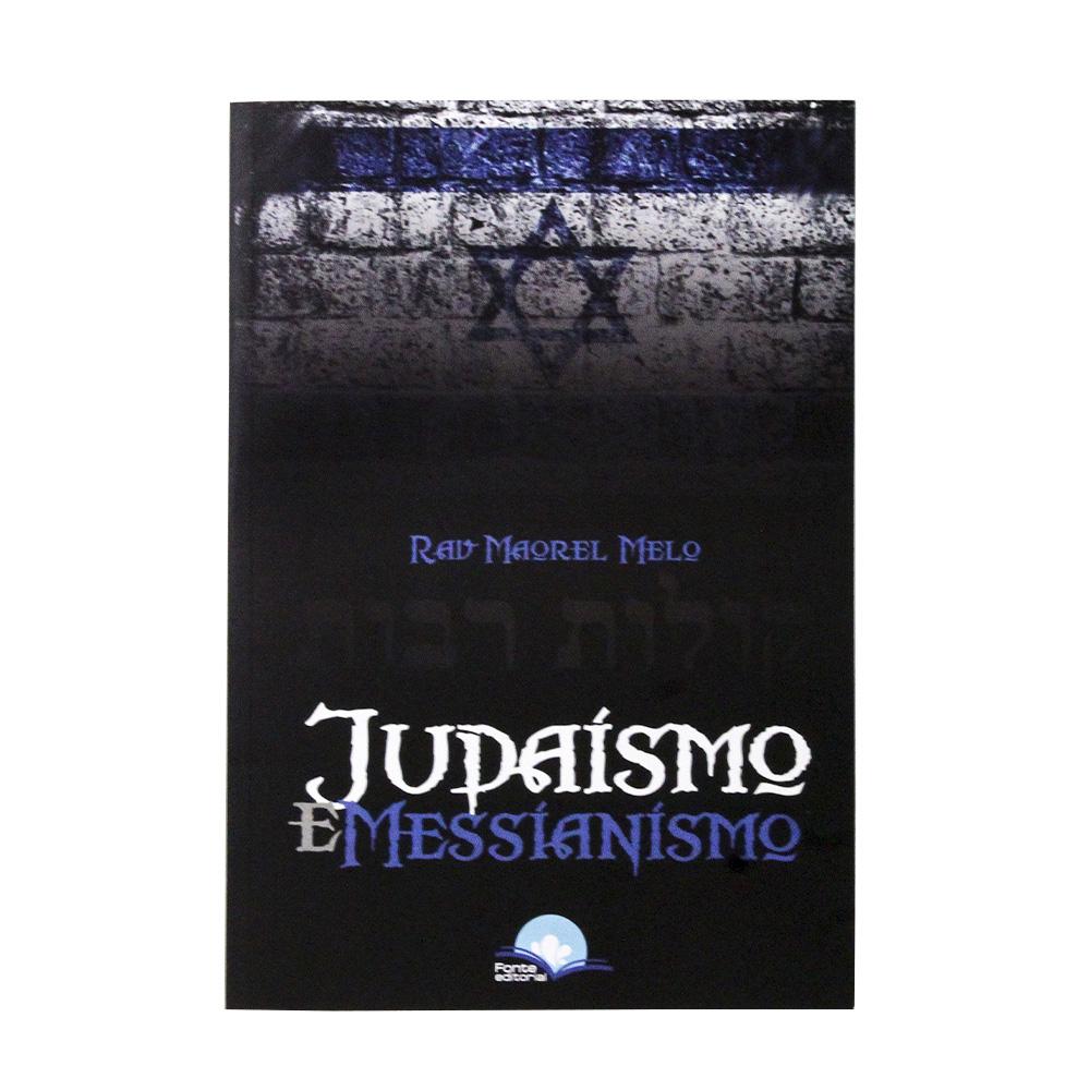 Judaísmo e Messianismo | Rav. Maorel Melo