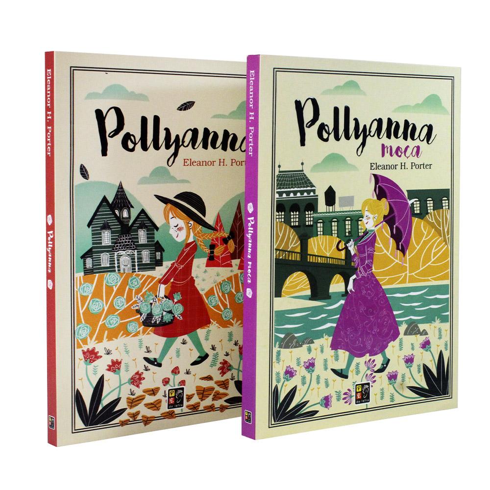 Kit 02 Livros   Pollyanna e Pollyanna Moça   Pé da Letra