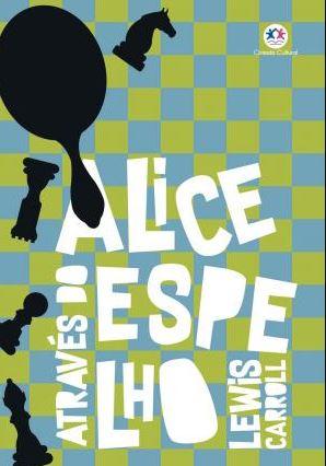 Kit Alice no País das Maravilhas | Alice através do Espelho