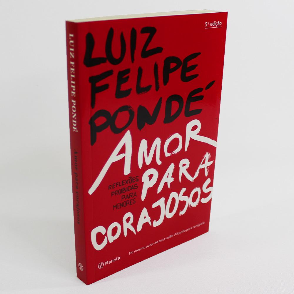 Kit Luiz Felipe Pondé Filosofia   Amor   Espiritualidade para Corajosos