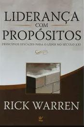 Liderança Com Propósitos | Rick Warren