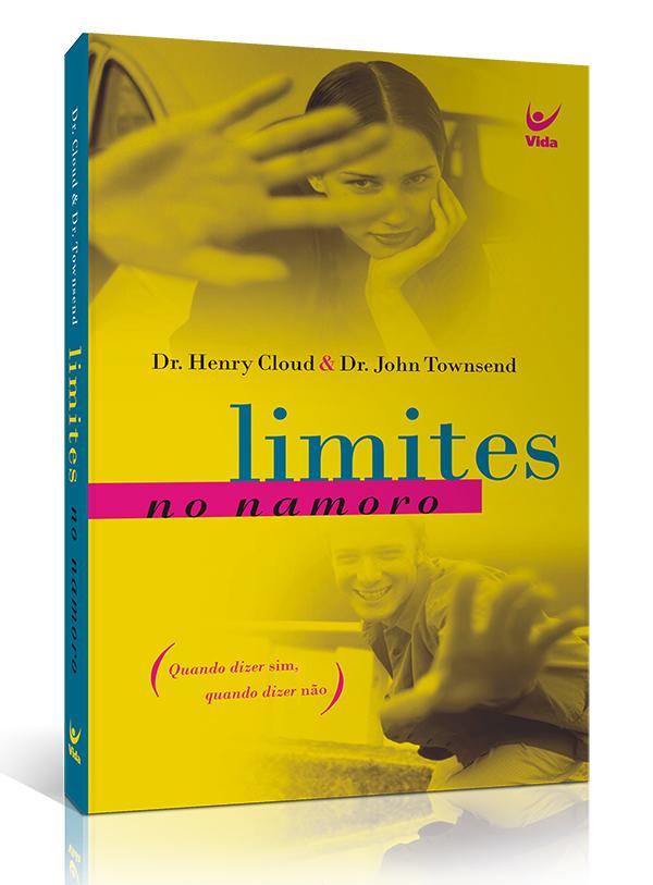 Limites no Namoro | John Townsend | Henry Cloud
