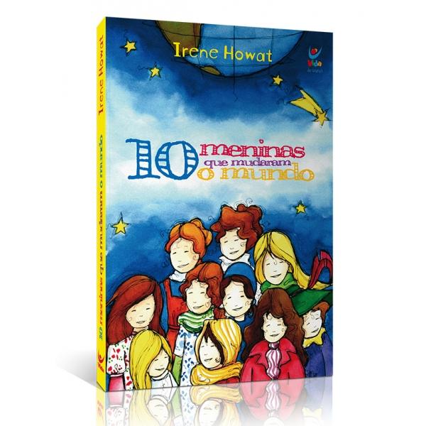 Livro 10 Meninas que Mudaram o Mundo