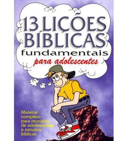 Livro 13 Lições Fundamentais para Adolescentes