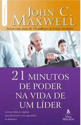 Livro 21 Minutos de Poder na Vida de um Líder