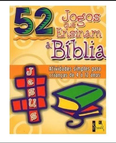 Livro 52 Jogos que Ensinam a Bíblia