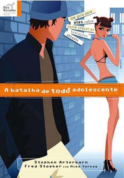 Livro A Batalha de Todo Adolescente