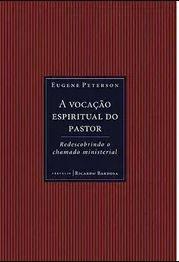 Livro A vocação espiritual do pastor