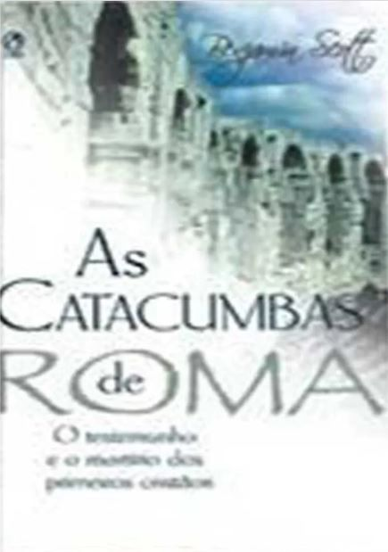 Livro As Catacumbas de Roma