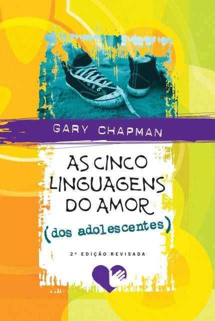 Livro As Cinco Linguagens do Amor dos Adolescentes