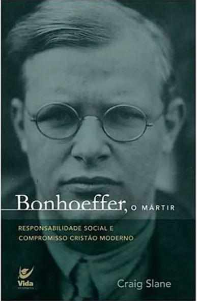 Livro Bonhoeffer O Mártir