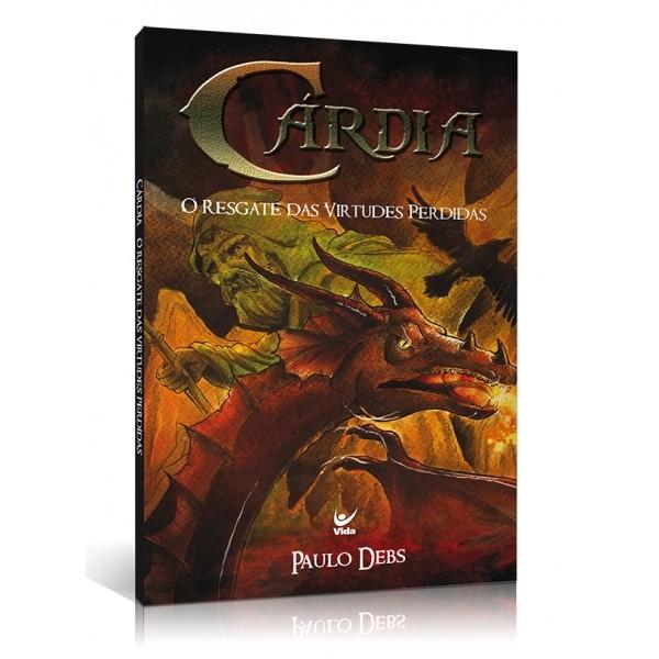 Livro Cárdia O Resgate das Virtudes Perdidas