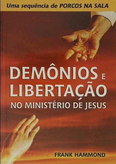 Livro Demônios e Libertação