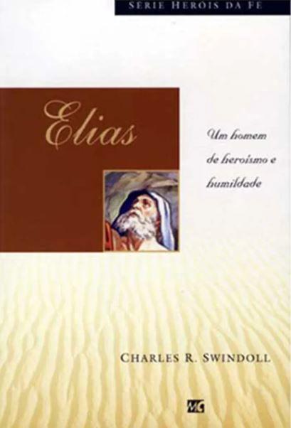 Livro Elias Heróis da Fé