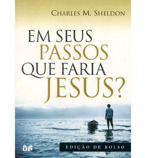 Livro Em seus passos que faria Jesus? Edição de Bolso