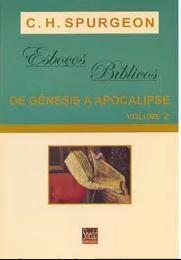 Livro Esboços Bíblicos Gênesis a Apocalipse Volume 2