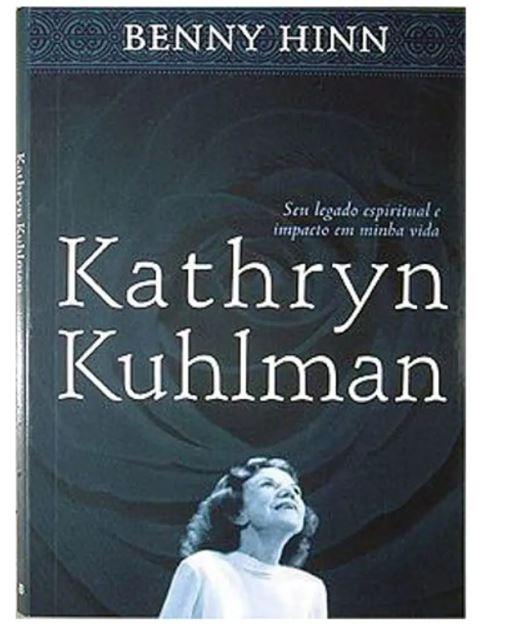 Livro Kathryn Kuhlman