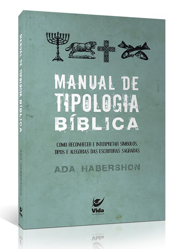 Livro Manual de Tipologia Bíblica