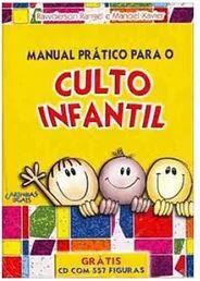 Livro Manual prático para o culto infantil