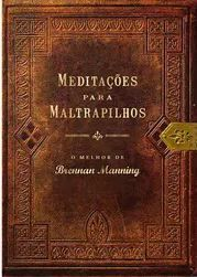 Livro Meditações para Maltrapilhos