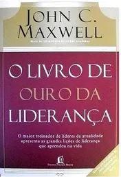 Livro O Livro de Ouro da Liderança