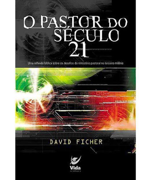 Livro O Pastor do Século 21
