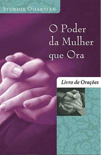 Livro O Poder da mulher que ora livro de Oração