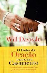 Livro O Poder da Oração para o seu Casamento