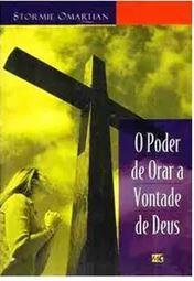 Livro O Poder de Orar a Vontade de Deus