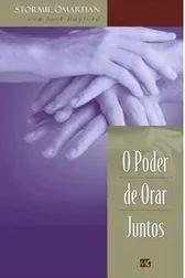 Livro O Poder de Orar Juntos