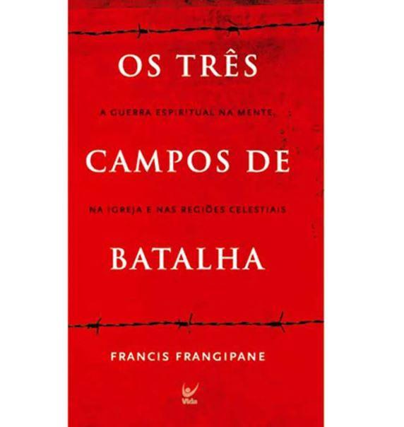 Livro Os Três Campos de Batalha
