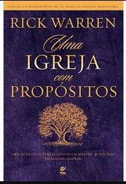 Livro Uma Igreja Com Propósitos