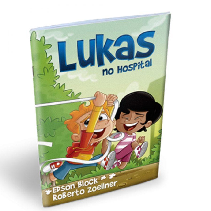 Lukas No Hospital | Edson Block | Roberto Zoellner