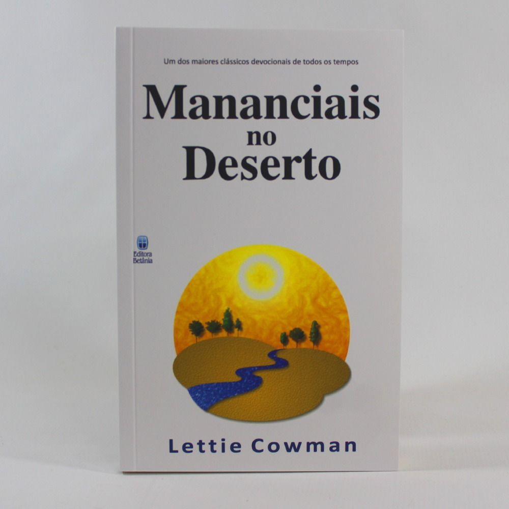 Mananciais no Deserto | Lettie Cowman