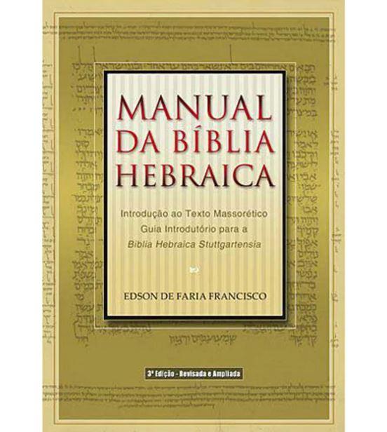 Manual Da Bíblia Hebraica | Edson de Faria Francisco