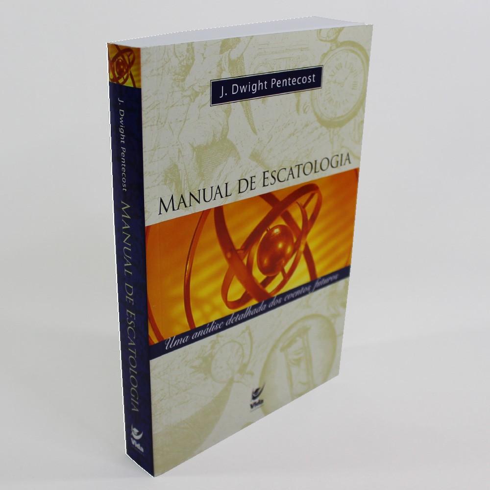 Manual de Escatologia   J. Dwight Pentecost
