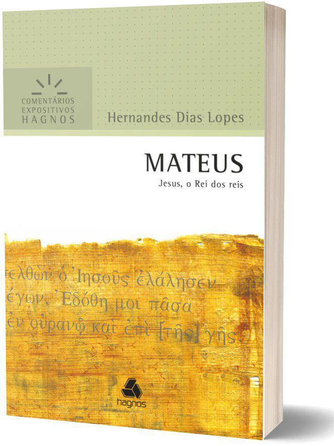Mateus Comentário Expositivo | Hernandes Dias Lopes