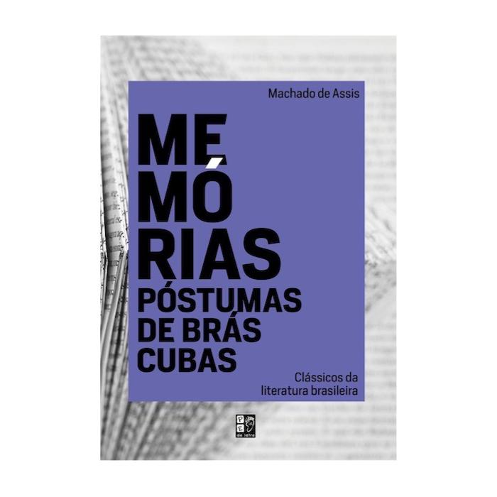 Memórias Póstumas De Brás Cubas | Machado De Assis | Pé Da Letra
