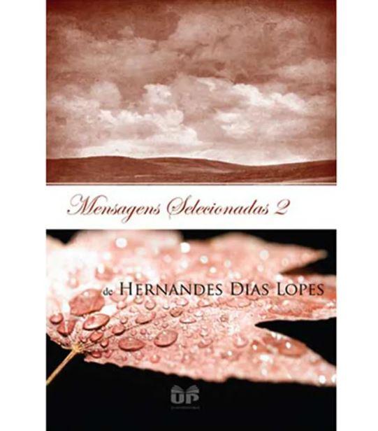 Mensagens Selecionadas 2 | Hernandes Dias Lopes