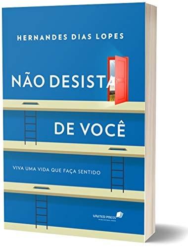 Não Desista de Você   Hernandes Dias Lopes