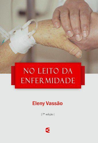 No Leito da Enfermidade | Eleny Vassão