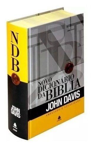 Novo Dicionário da Bíblia Ampliado e Atualizado | John Davis