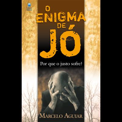 O Enigma de Jó | Marcelo Aguiar