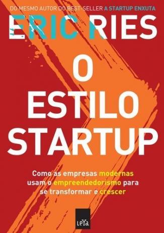 O Estilo Startup | Eric Ries