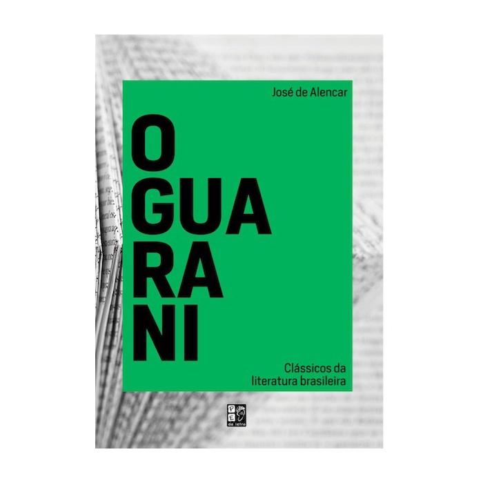 O Guarani | José De Alencar | Pé Da Letra
